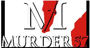 Murder 57